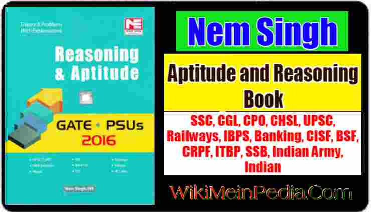 Aptitude and Reasoning Book by Nem Singh