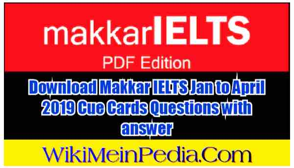 LATEST IELTS SPEAKING CUE CARDS JANUARY 2019