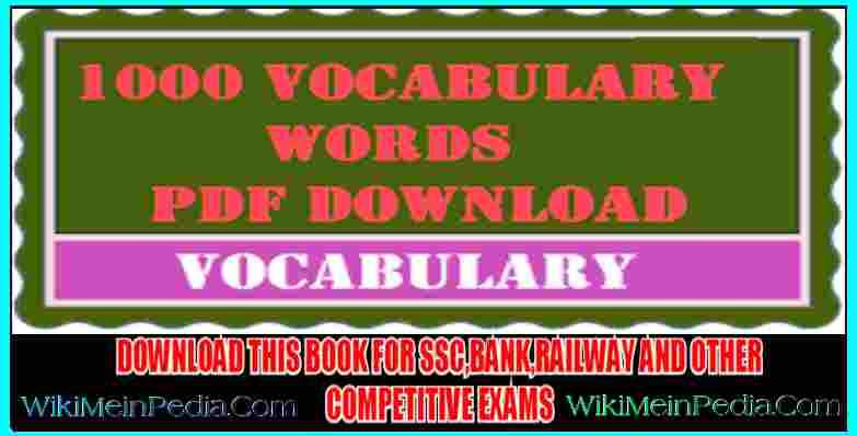 1000 Important Vocabulary With Tricks PDF For Competitive Exams