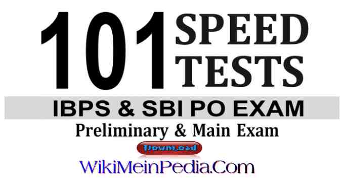 101 Speed Tests for IBPS & SBI