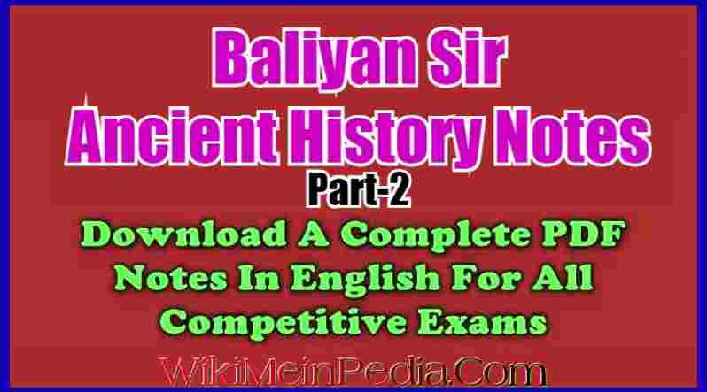 Baliyan Ancient History Notes Part-2