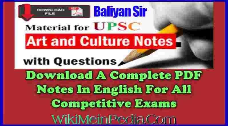 Baliyan Art and Culture Handwritten Notes