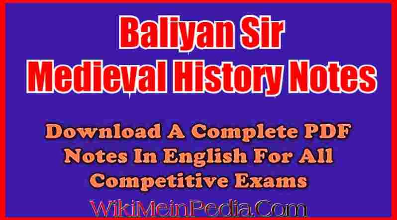 Baliyan Medieval History Notes