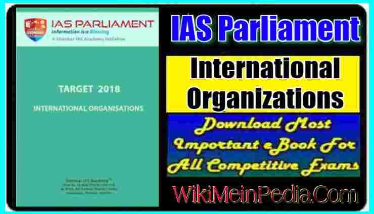 IAS Parliament International Organizations