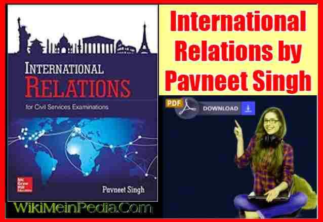International Relations by Pavneet Singh New Edition pdf