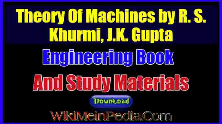 Theory Of Machines by R. S. Khurmi