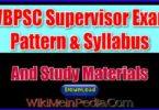 WBPSC Supervisor Exam Pattern & Syllabus