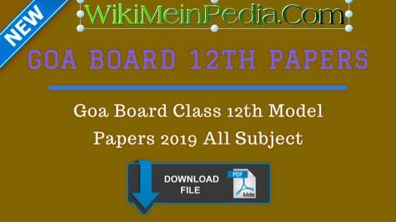 Goa Board HSSC Model Papers 2019