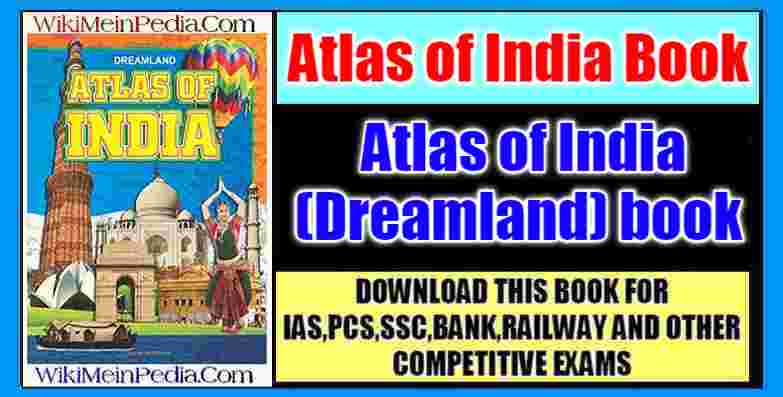 Atlas of India Book by Dreamland PDF Free Download