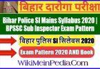 Bihar Police SI Mains Syllabus 2020   BPSSC Sub Inspector Exam Pattern