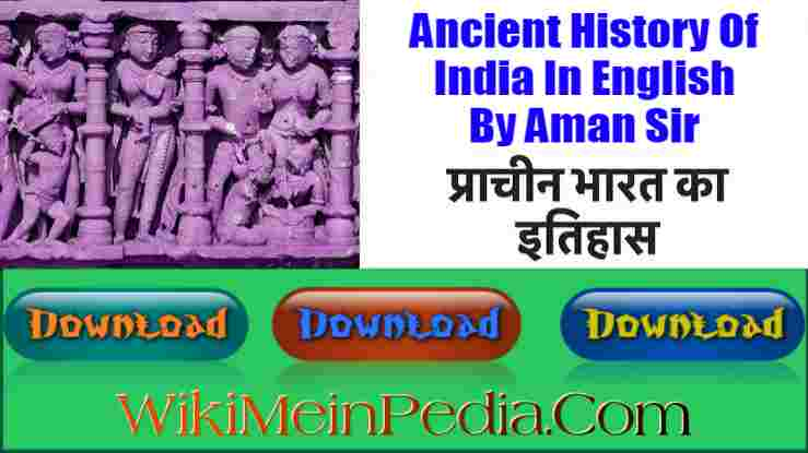 Ancient History Of India In English By Aman Sir