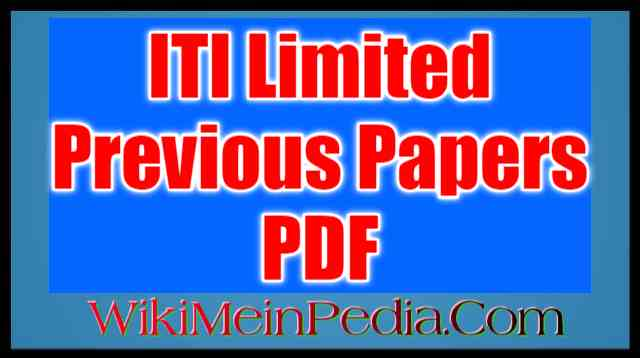 ITI Limited Previous Papers PDF