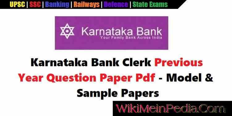Karnataka Bank Clerk Previous Papers