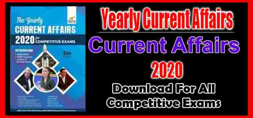 Yearly Current Affairs 2020 PDF Book for Competitive Exams
