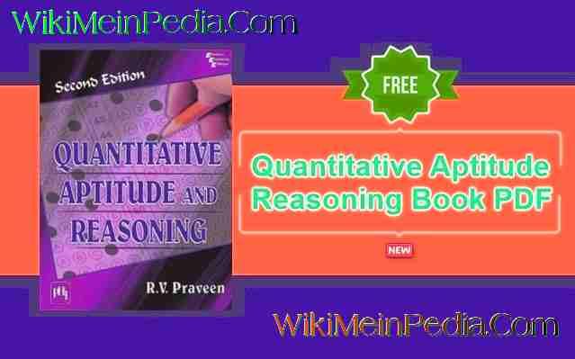Quantitative Aptitude and Reasoning By R.V. Praveen PDF Download