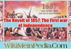 The Revolt of 1857: The First war of Independence