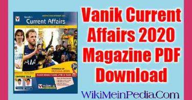 Vanik Current Affairs 2020 Magazine PDF Download
