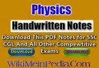 Physics Handwriting Notes PDF Download For All Competitive Examination