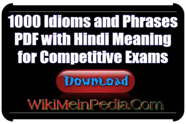 Top 1000 Useful Idioms And Phrases PDF Book Download